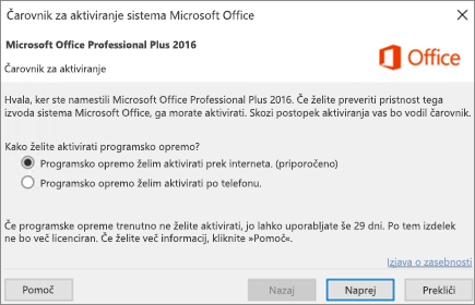 Prikaže Microsoft Officeov čarovnik za aktiviranje, ki se lahko prikaže po namestitvi zbirke Office.