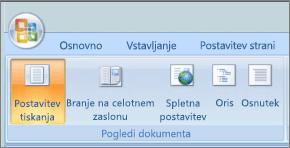 Posnetek zaslona prikazuje skupini Pogledi dokumenta z izbrano možnostjo postavitev tiskanja. Druge možnosti so na voljo so polno branje na zaslonu, spletna postavitev, oris, in kot osnutek.