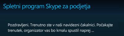 Navidezna čakalnica za spletni program Skype za podjetja