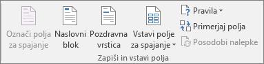 V skupini »Zapiši in vstavi polja« lahko vstavite polja v spojeni dokument.