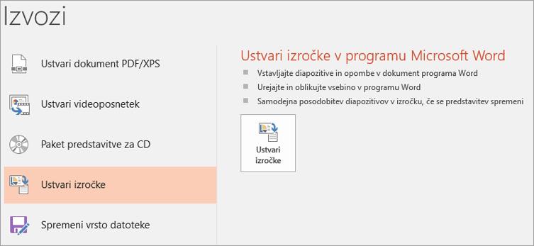Slikovni izrezek uporabniškega vmesnika programa PowerPoint, ki prikazuje datoteko > Export > ustvari izročke.