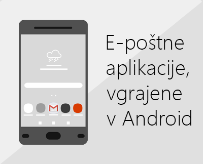 Kliknite, če želite nastaviti eno od e-poštnih aplikacij, vgrajenih v Android