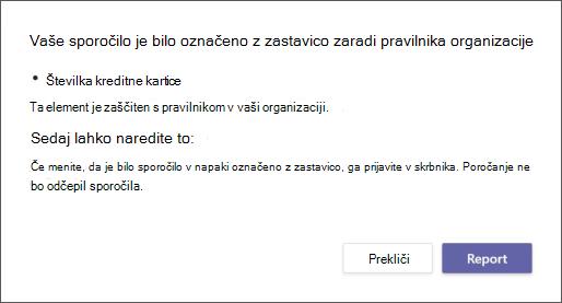 V pogovornem oknu je razjasnjeno, zakaj je sporočilo označil pravilnik organizacije o preprečevanju izgube podatkov