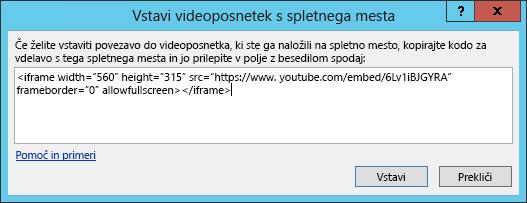 Vstavljanje kode za vdelavo v pogovornem oknu »Vstavljanje videoposnetka s spletnega mesta«.