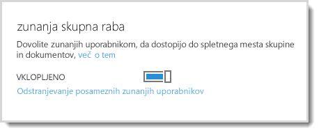 Slika prikazuje kontrolnik za vklop/izklop, s katerim zunanjih uporabnikom dovolite dostop do spletnega mesta skupine in dokumentov.
