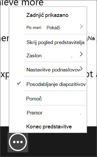 Meni več možnosti diaprojekcije, ki prikazuje, da so izbrani diapozitivi posodobljeni.