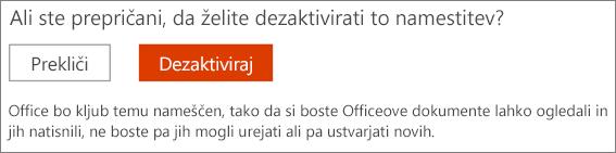 Potrdite zahtevo, da dezaktivirate namestitev Officea.
