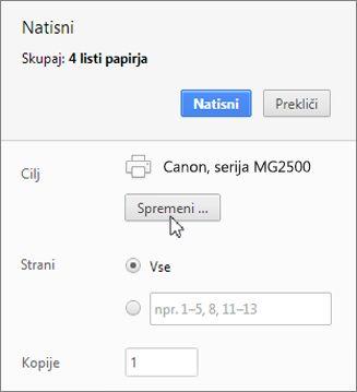 Kliknite »Spremeni«, da izberete tiskalnik.