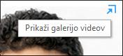 Posnetek zaslona »Prikaži videogalerijo«