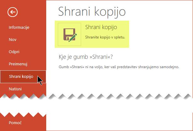Ukaz» Shrani kopijo «shrani datoteko v spletu v storitvi OneDrive za podjetja ali SharePoint