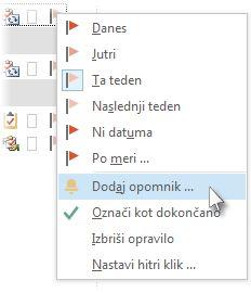 Ukaz »Dodaj opomnik« na desni – kliknite meni zastavice v opravilih