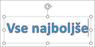 WordArt z uporabljeno barvo polnila in orisa besedila