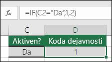 """Celica D2 vsebuje formulo =IF(C2=""""Da"""",1,2)"""