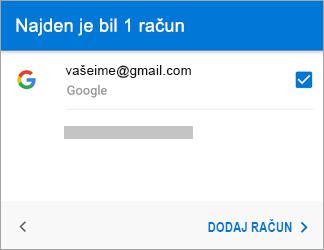 Tapnite »Dodaj račun«, da dodate svoj račun za Gmail v aplikacijo.