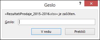 Če želite odpreti zaščiteno datoteko, vnesite geslo