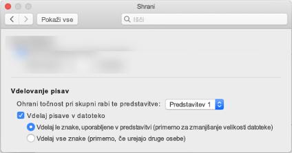 Uporaba PowerPointa > Preferences (nastavitve), če želite vklopiti pisave vdelava datoteke