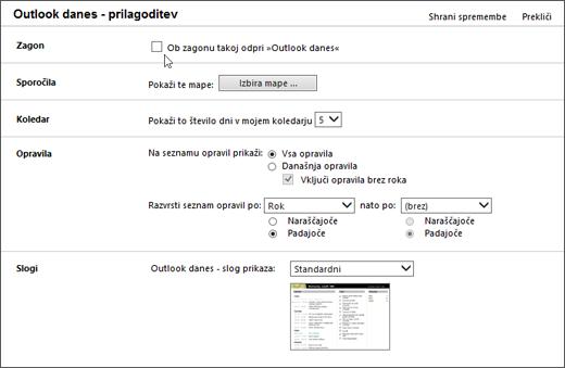 Posnetek zaslona podokna prilagodite Outlook danes v Outlooku, ki prikazuje možnosti, ki so na voljo za zagon, sporočila, koledar, opravila in sloge. Kazalec kaže na potrditveno polje »Ob zagonu, pojdite neposredno v Outlook danes« .