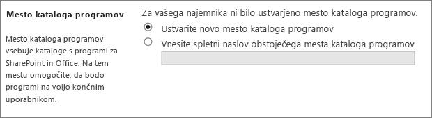 Pogovorno okno mesta s katalogom aplikacij z izbrano možnostjo »Ustvarite nov katalog aplikacij«.