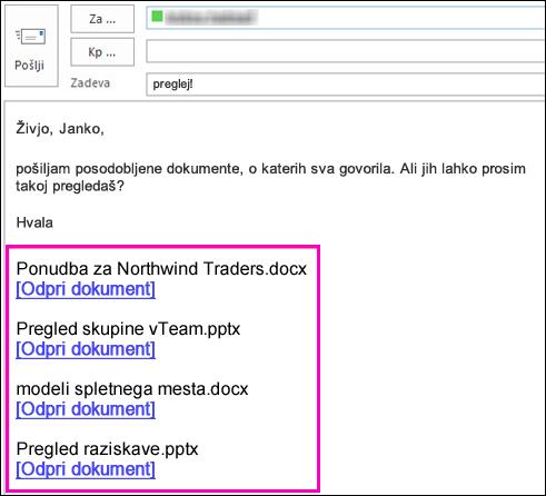 Vključite povezave do dokumentov v e-pošti.