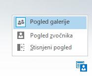 Posnetek zaslona menija s tremi možnostmi postavitve