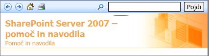 Pomoč za SharePoint 2007 podokno glave