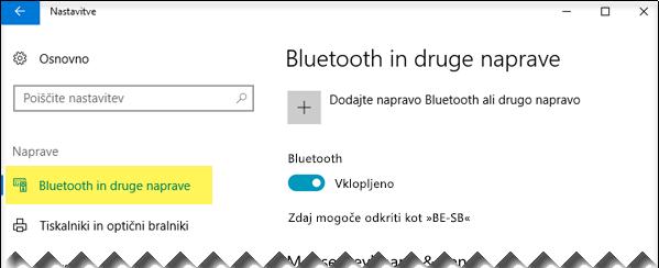 Na levi stran mora biti izbrana možnost »Bluetooth in druge naprave«