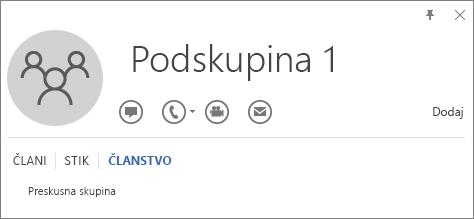 Posnetek zaslona z zavihkom »Članstvo« na Outlookovi kartici stika za skupino z imenom Podskupina 1, ki prikazuje, da je Podskupina 1 član skupine z imenom Testna skupina.
