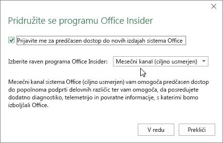 Pogovorno okno »Pridružite se programu Office Insider« z izbrano ravnjo »Mesečni kanal (ciljno usmerjen)«