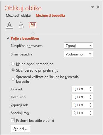 Prikaže podokno »Oblikovanje oblike« > »Možnosti besedila« v PowerPointu