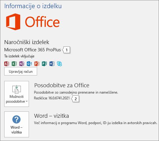 Posnetek zaslona strani »Račun«, na kateri sta prikazana ime Officeovega izdelka in številka polne različice