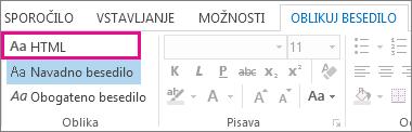 Možnost oblike zapisa HTML na zavihku »Oblikuj besedilo« v sporočilu