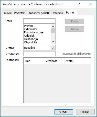 Z zavihkom »Lastnosti po meri« lahko dodate ali spremenite lastnosti dokumenta po meri