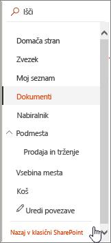 Vrstica za hitri zagon na levi strani zaslona, kjer je označena možnost za vrnitev na klasičen pogled.