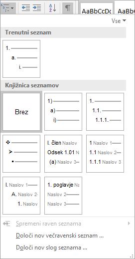 Z gumbom »Večravenski seznam« lahko oštevilčite naslove v dokumentu, na primer Naslov 1.