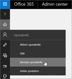 Izberite »Uporabniki« > »Izbrisani uporabniki«.