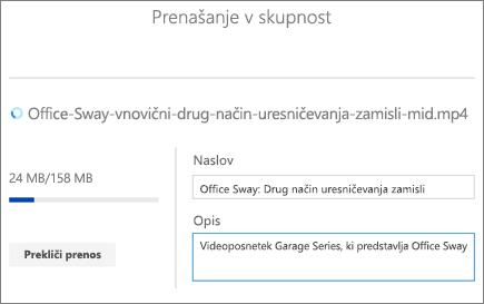 Posnetek zaslona za nalaganje, na katerem so prikazani naslov, opis in napredek nalaganja za videoposnetek.