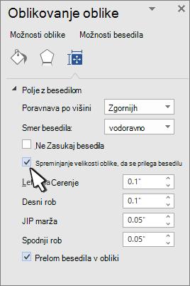 Oblikovanje oblike s spreminjanjem velikosti oblike za izbrano besedilo