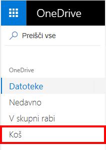 Izbor »Koš« v storitvi OneDrive