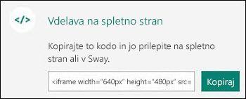 Z gumbom »Kopiraj« lahko kopirate vdelano kodo, ki jo lahko nato prilepite na spletno stran.
