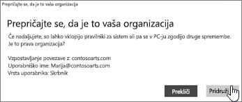 Na zaslonu »Prepričajte se, da je to vaša organizacija« kliknite »Pridruži se«