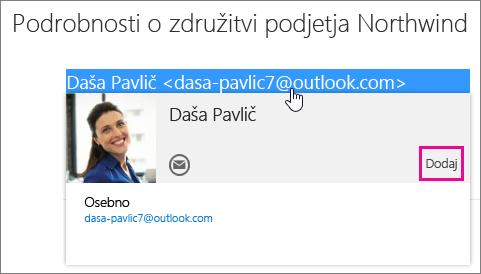 Posnetek zaslona dela e-poštnega sporočila na strani »Pošta« v Outlooku. Označen je pošiljatelj sporočila in prikaže se kartica stika tega prejemnika. Na kartici stika je na voljo oblaček za ukaz »Dodaj«.