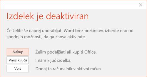 Prikaže sporočilo z obvestilom, da je bila namestitev Officea deaktivirana.