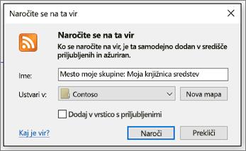 Pogovorno okno »Naročanje na vir RSS«, v katerem lahko spremenite mape, kamor so dostavljeni viri