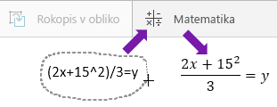 Pokaže vneseno enačbo, gumb za matematične izraze in pretvorjeno enačbo
