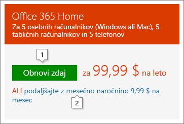 Posnetek zaslona z možnostmi podaljšanja, ki so prikazane na spletnem mestu Office.com/renew. To je le primer; cene se lahko spremenijo.
