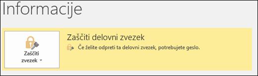 Stanje »Zaščiti delovni zvezek« je omogočeno, ko je v Excelu omogočena zaščita datotek