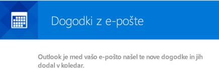 Outlook lahko ustvari dogodke iz vaših e-poštnih sporočil