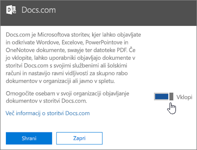 Preklopite drsnik v položaj »Vklopljeno«, da omogočite ljudem v svoji organizaciji objavljanje na spletnem mestu Docs.com