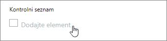 Kliknite Dodaj element in vnesite element potrditvenega seznama