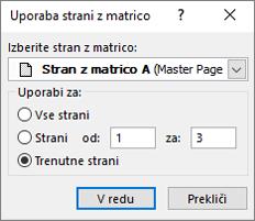 Na posnetku zaslona je prikazano pogovorno okno» uporabi stran z matrico «.